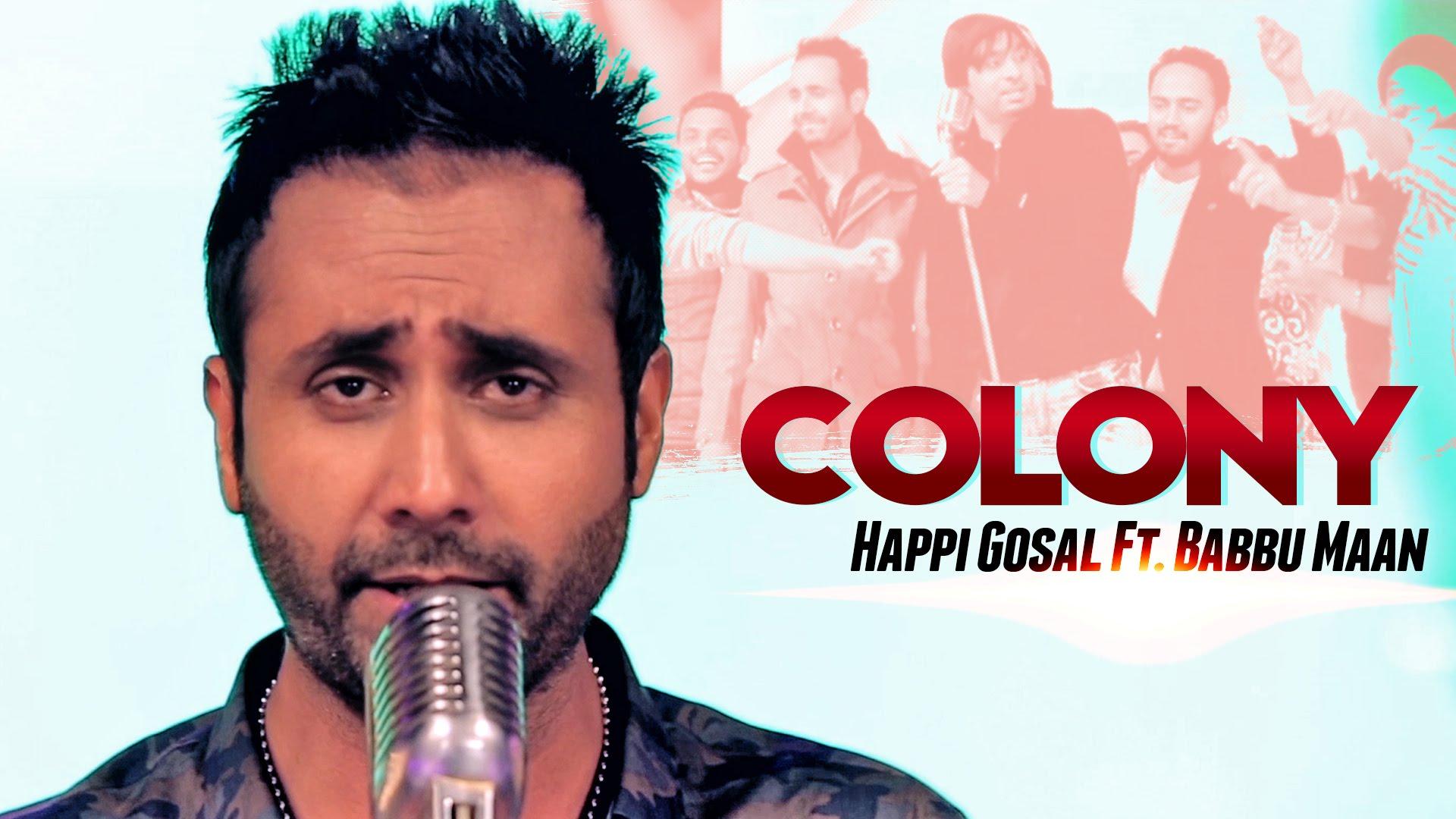 Colony Aah Chak - Happy Gosal