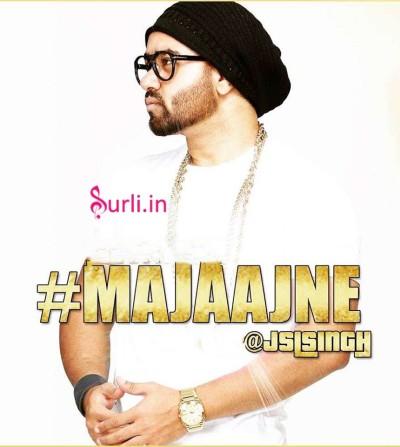 Majajane - JSL Singh