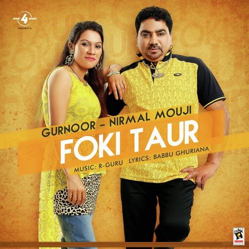 FOKI TAUR - NIRMAL MOUJI & GURNOOR