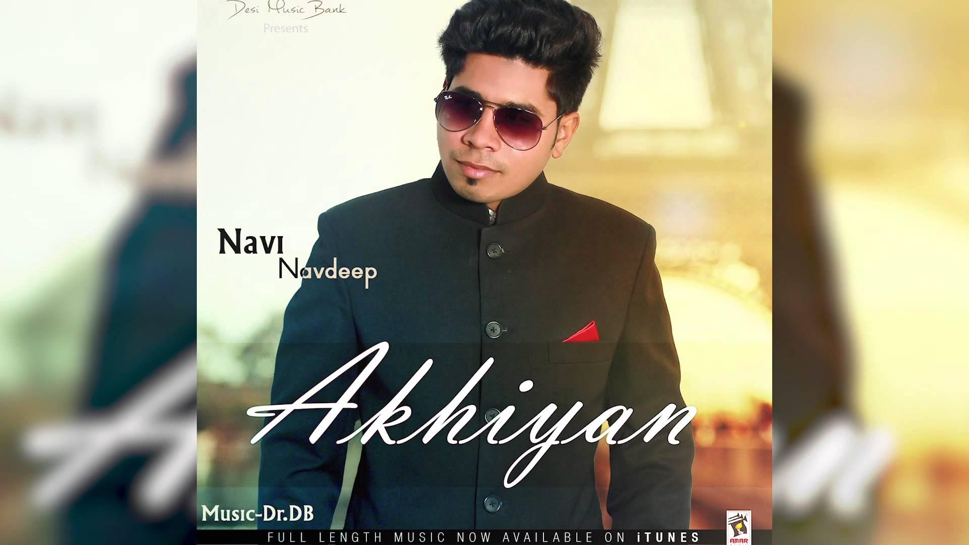 Akhiyan - Navi Navdeep